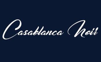 Casablanca Noir Font Free Download