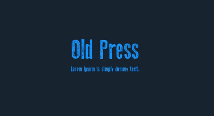 Old Press Font Free Download